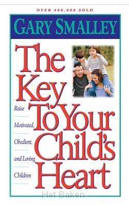 KEY TO YOUR CHILD'S HEART