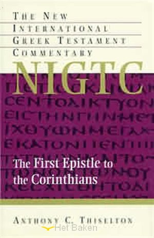 FIRST EPISTLE TO THE CORINTHIANS(NIGTC)