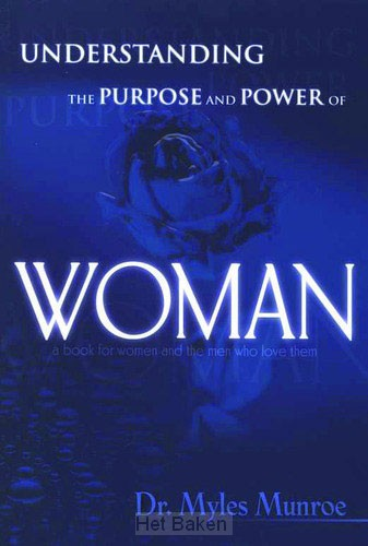 UNDERSTANDING / PURPOSE & POWER OF WOMAN