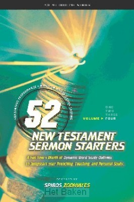 52 NEW TEST. SERMON STARTERS - 4
