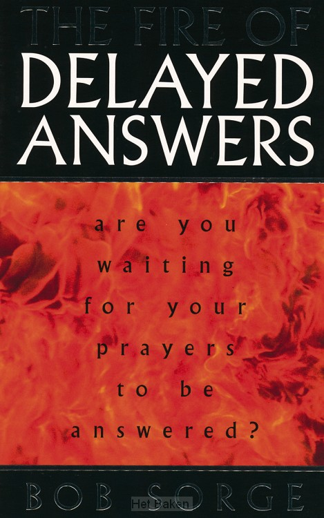 FIRE OF DELAYED ANSWERS