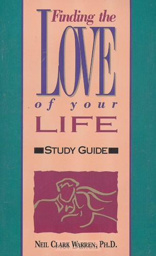FINDING THE LOVE OF YOUR LIFE - STUDY GU