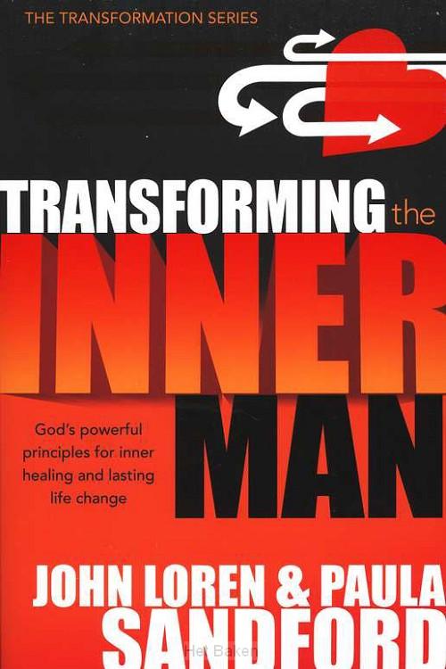 TRANSFORMING THE INNER MAN-NEW ED.