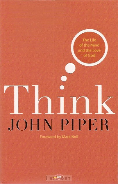 THINK: THE LIFE OF THE MIND & THE LOVE O