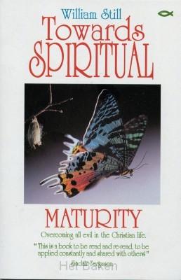 TOWARDS SPIRITUAL MATURITY