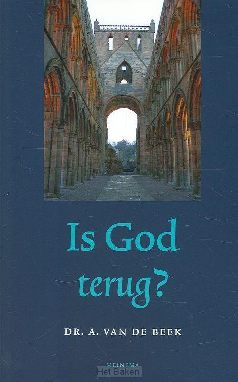 IS GOD TERUG