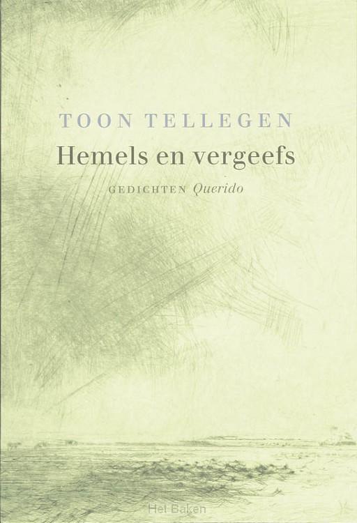 HEMELS EN VERGEEFS