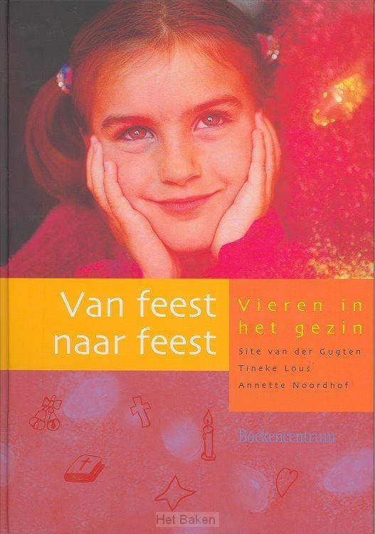 VAN FEEST NAAR FEEST / DRUK 1