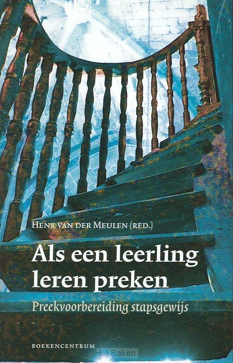 ALS EEN LEERLING LEREN PREKEN / DRUK 1
