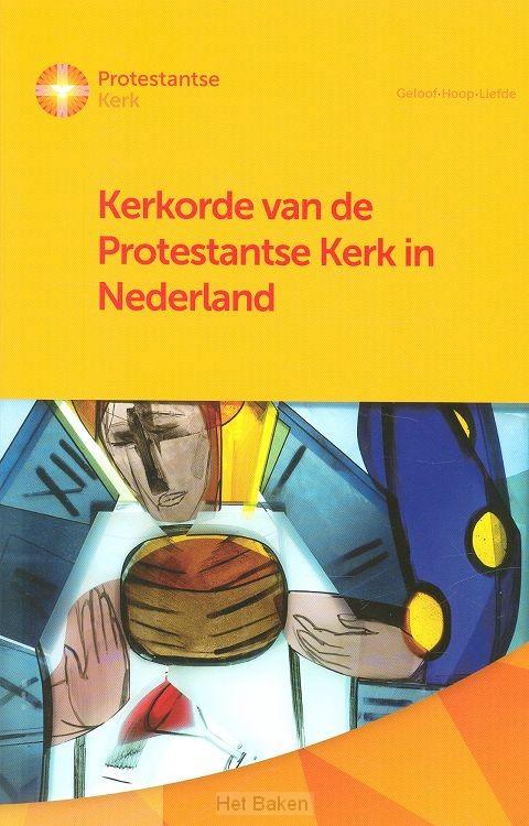 KERKORDE VAN DE PROTESTANTSE KERK IN NED