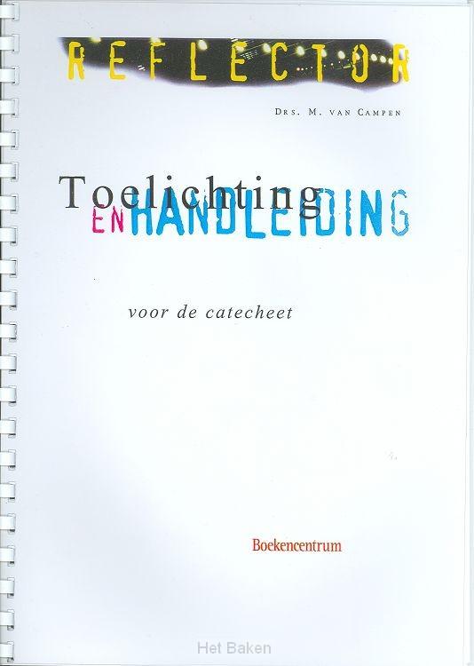 TOELICHTING EN HANDLEIDING VD CATECHEET