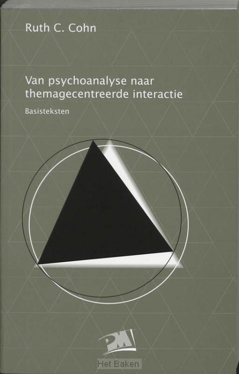 VAN PSYCHOANALYSE NAAR TH