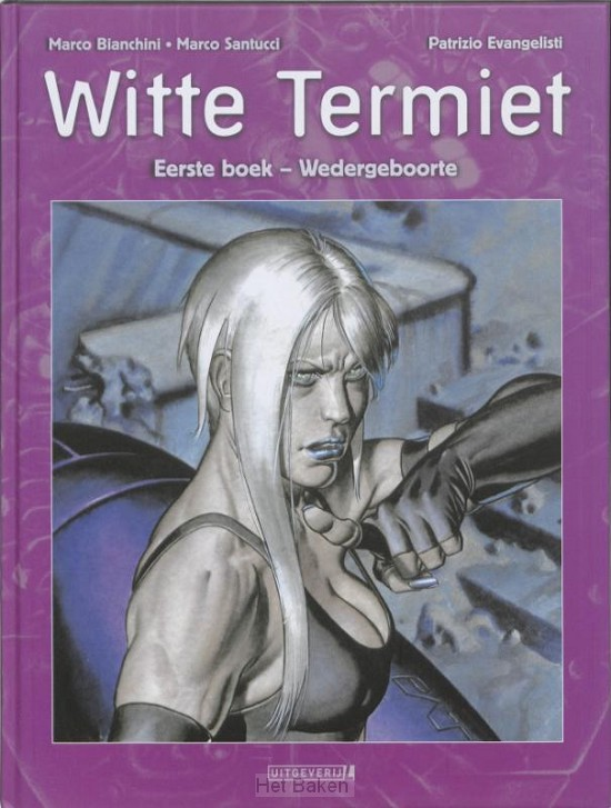 WITTE TERMIET / 1 WEDERGEBOORTE