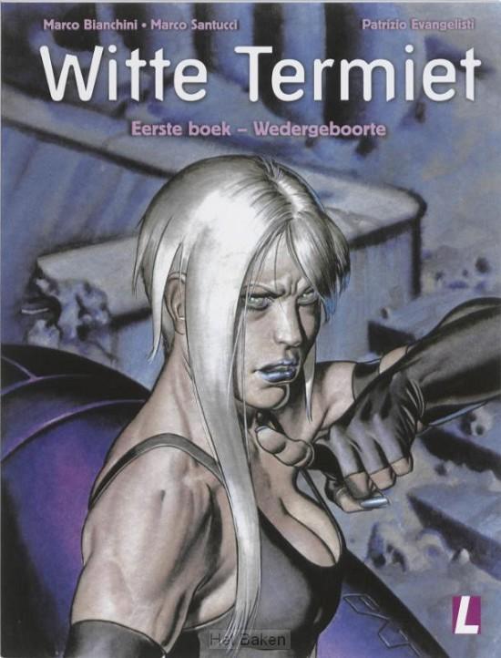WITTE TERMIET / 1E BOEK WEDERGEBOORTE