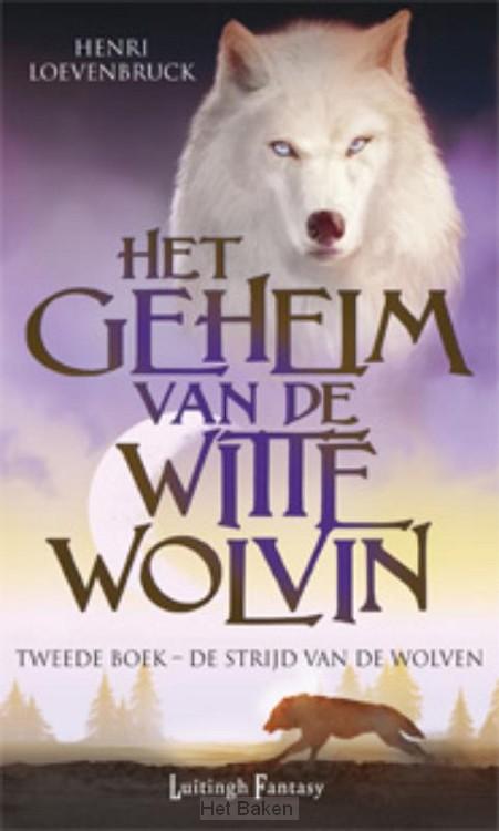 HET GEHEIM VAN DE WITTE WOLVIN  / 2 DE S