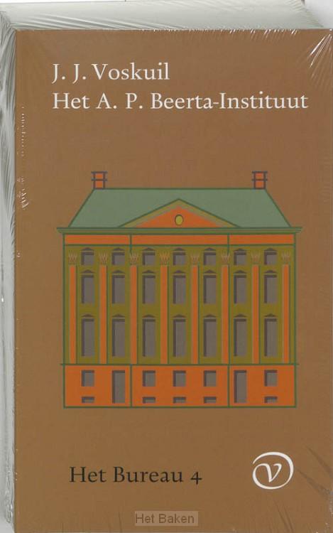 HET BUREAU / 4 HET A.P. BEERTA-INSTITUUT