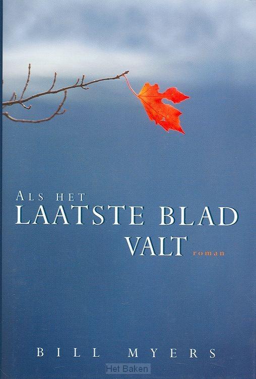 ALS HET LAATSTE BLAD VALT