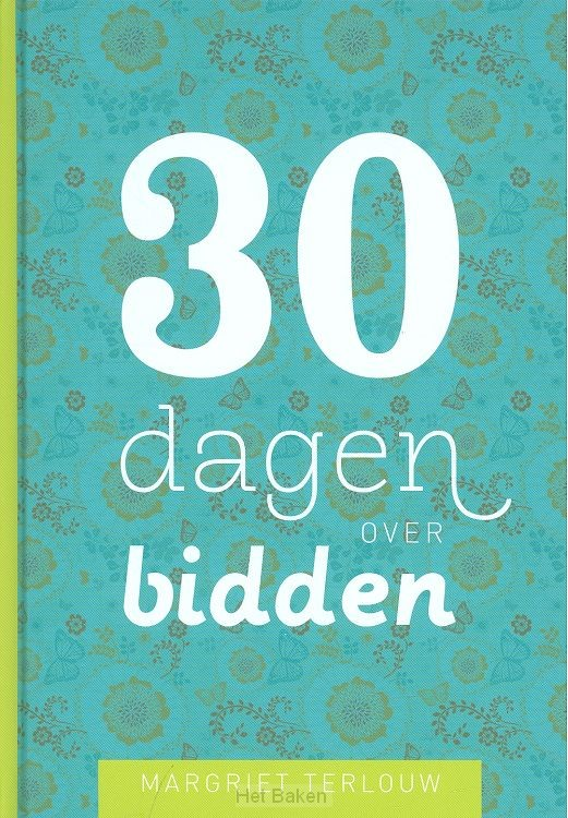 30 DAGEN OVER BIDDEN