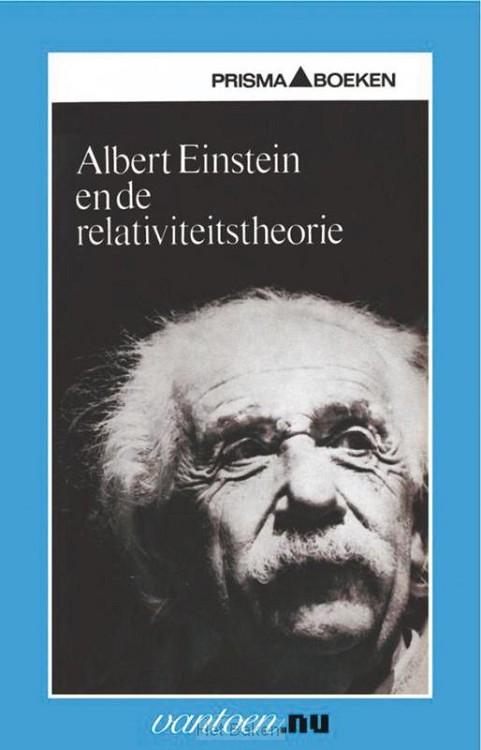 ALBERT EINSTEIN EN DE RELAVITEITSTHEORIE