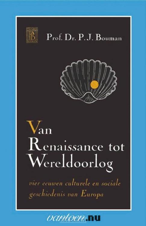 VAN RENAISSANCE TOT WERELDOORLOG