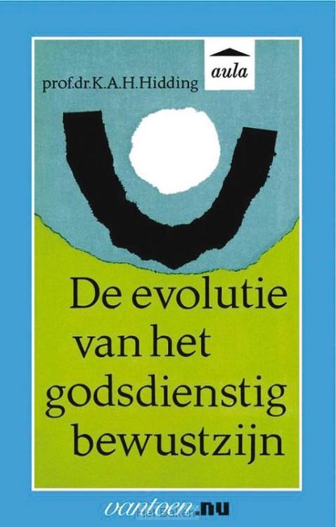 EVOLUTIE VAN HET GODSDIENSTIG BEWUSTZIJN