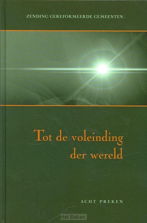 TOT DE VOLEINDING DER WERELD