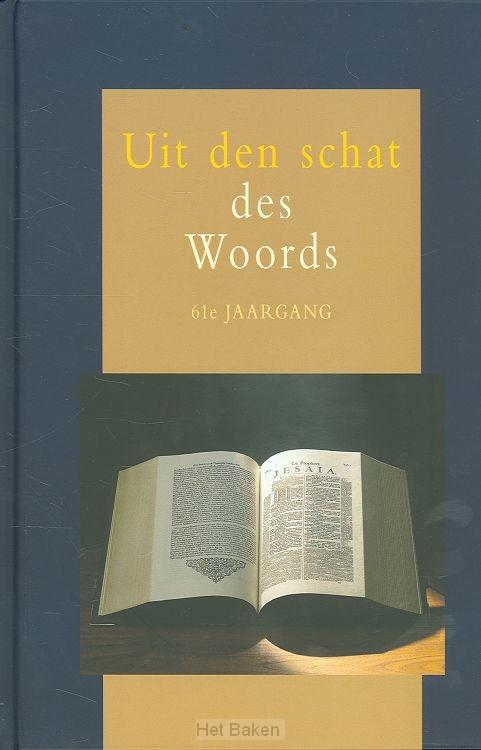 UIT DEN SCHAT DES WOORDS 61E JRG