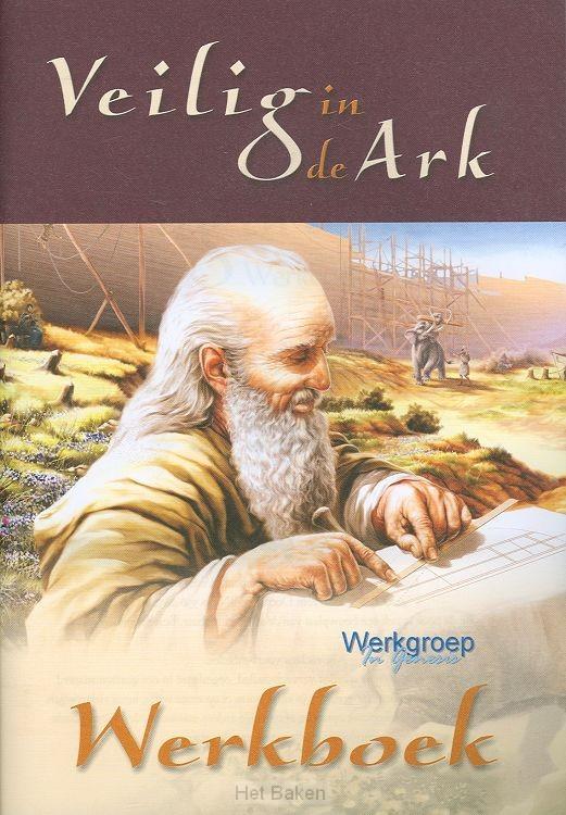 VEILIG IN DE ARK WERKBOEK
