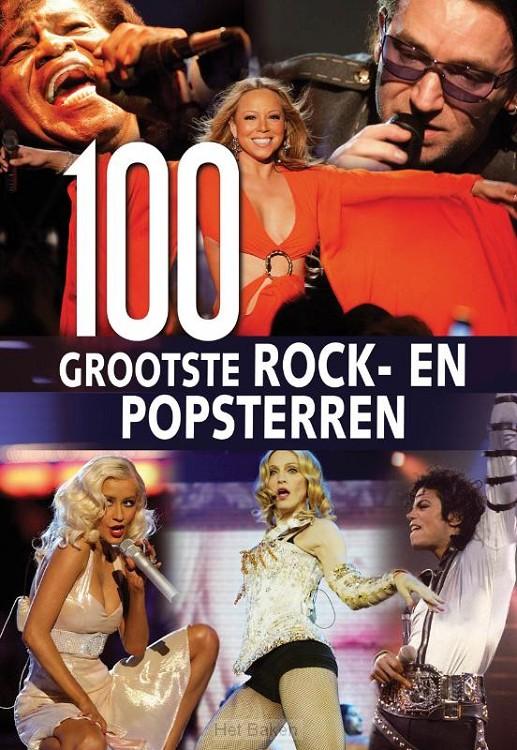 100 GROOTSTE ROCK-EN POPSTERREN UIT DE G