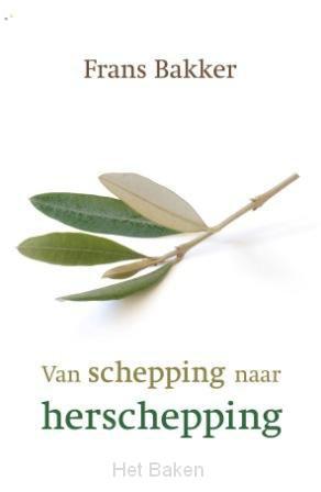 VAN SCHEPPING NAAR HERSCHEPPING / DRUK 1