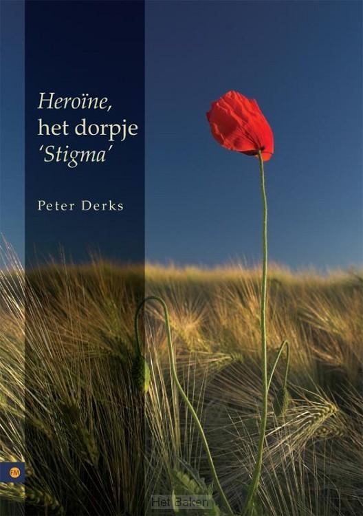 HEROnNE, HET DORPJE 'STIGMA'