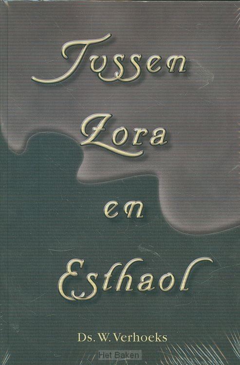 TUSSEN ZORA EN ESTHAOL