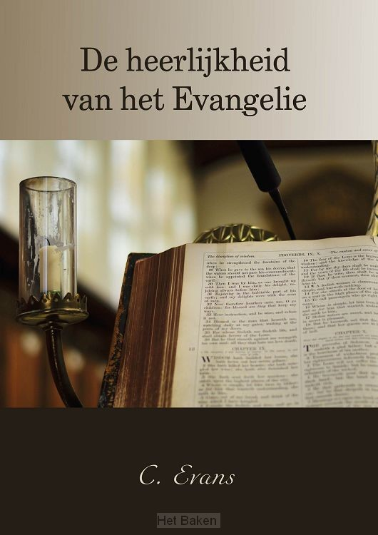 HEERLIJKHEID VAN HET EVANGELIE