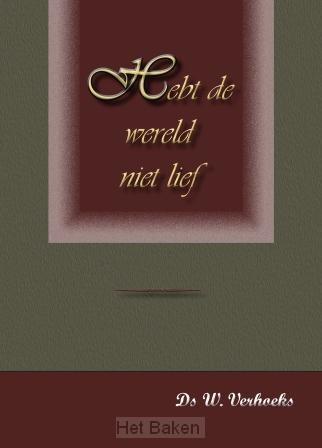 HEBT DE WERELD NIET LIEF