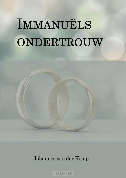 IMMANUELS ONDERTROUW