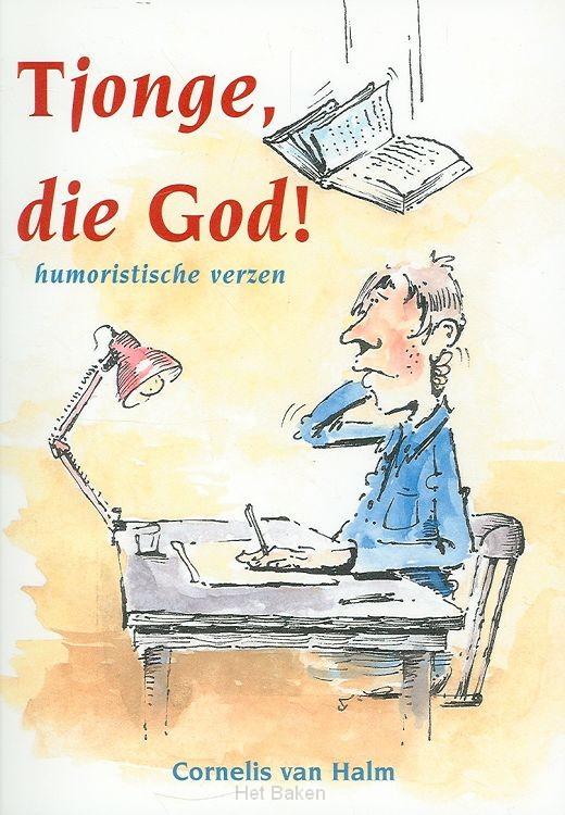 TJONGE DIE GOD