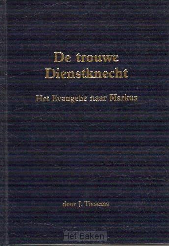 TROUWE DIENSTKNECHT