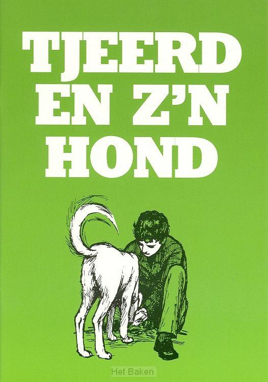 TJEERD EN Z'N HOND