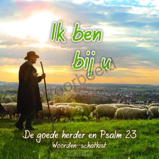 Ik ben bij u Goede Herder