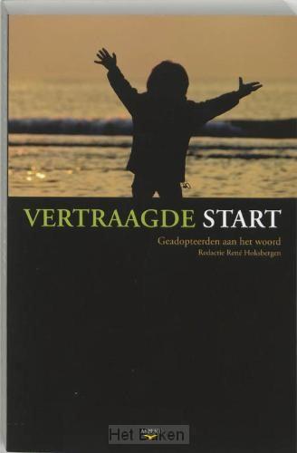 VERTRAAGDE START
