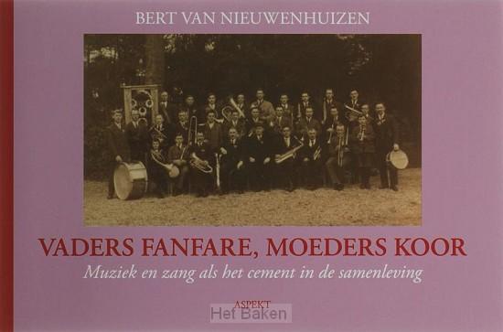 Vaders fanfare, Moeders koor