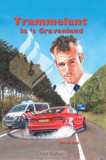 TRAMMELANT IN 'S GRAVENLAND