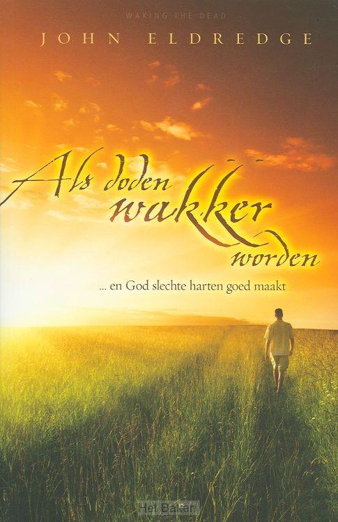 ALS DODEN WAKKER WORDEN