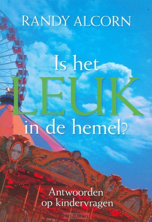IS HET LEUK IN DE HEMEL?
