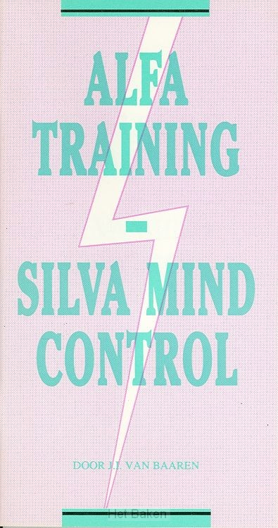 ALFA TRAINING SILVA MIND CONTROL
