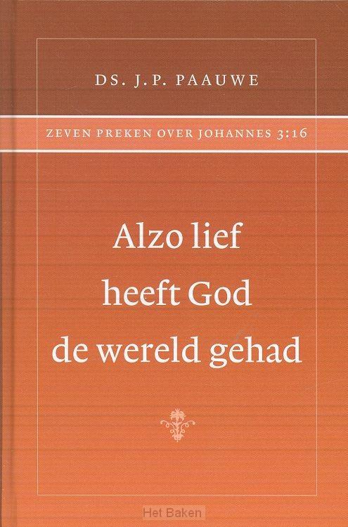 ALZO LIEF HEEFT GOD DE WERELD GEHAD