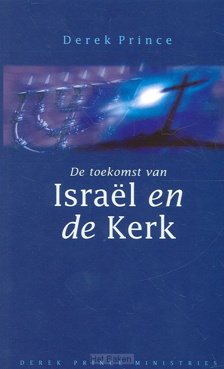 TOEKOMST VAN ISRAEL EN DE KERK
