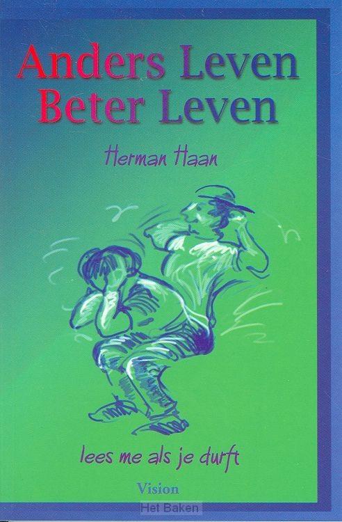 ANDERS LEVEN BETER LEVEN