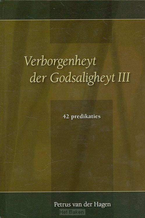 VERBORGENHEYT DER GODSALIGHEYT III