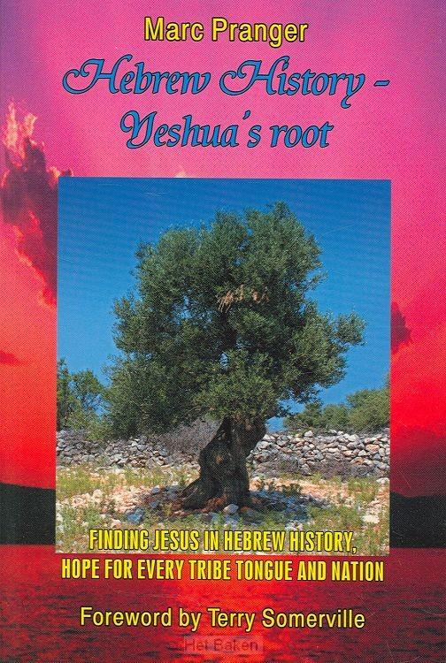 HEBREW HISTORY YESHUA'S ROOT